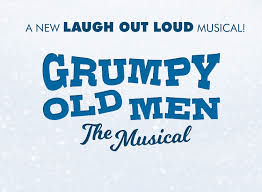grumpy old men musical